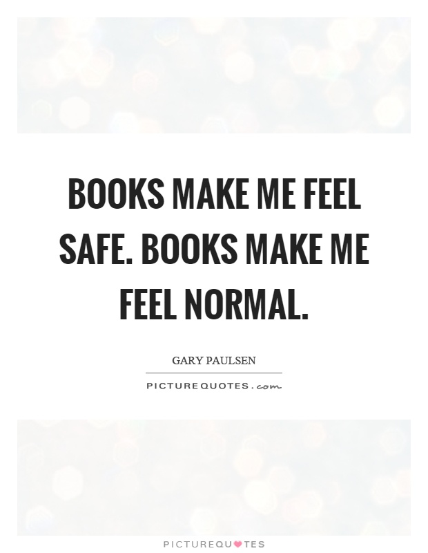 Make me feel safe quotes
