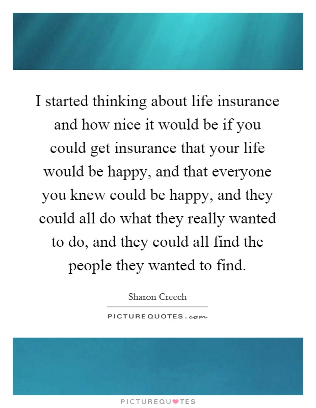 Life Insurance Sayings Quotes Awesome Life Insurance Sayings Quotes  44Billionlater