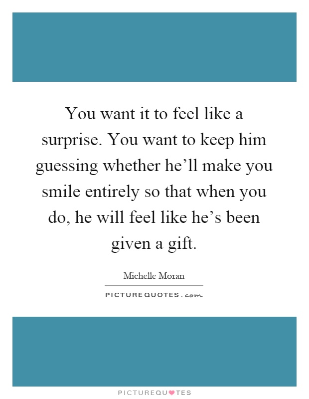Make You Smile Quotes & Sayings