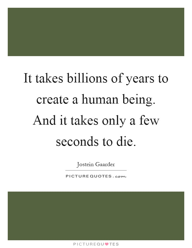 Billions Of Years Quotes Sayings