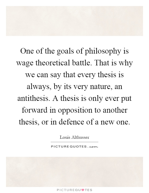 thesis and antithesis + quotes