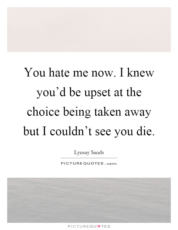 Hate Me Quotes | Hate Me Sayings | Hate Me Picture Quotes - Page 6