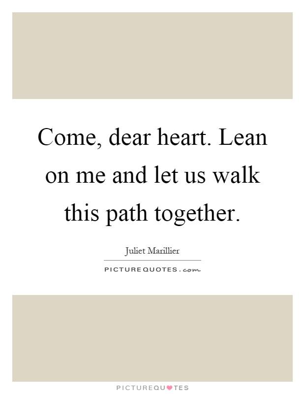come dear
