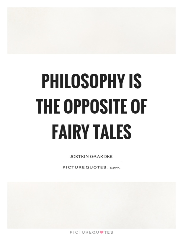 philosophy and fairy tales Tooth fairy science and fairy tale science winning through pseudoscience, in philosophy of science and the occult, edited by.
