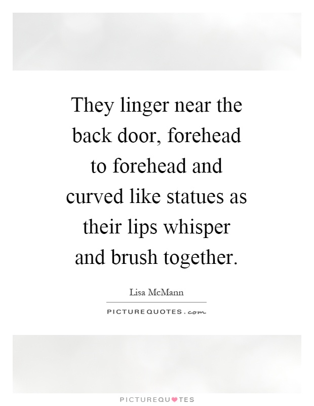 Lisa Mcmann Quotes