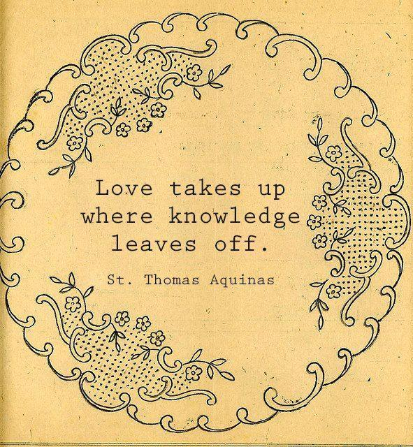 Love takes up where knowledge leaves off Picture Quote #1