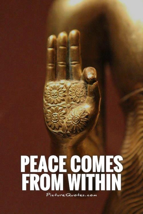Peace comes from within Picture Quote #1