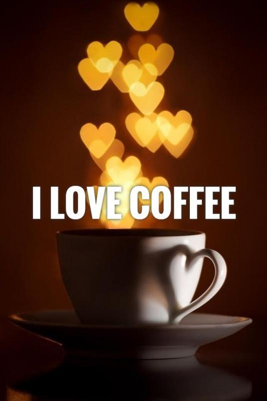 I Love Coffee Picture Quotes