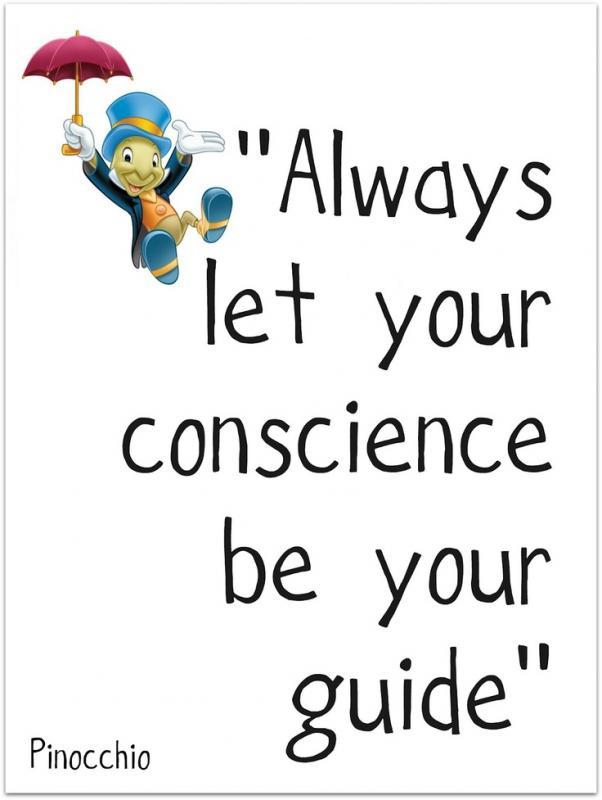 Always let your conscience be your guide Picture Quote #1