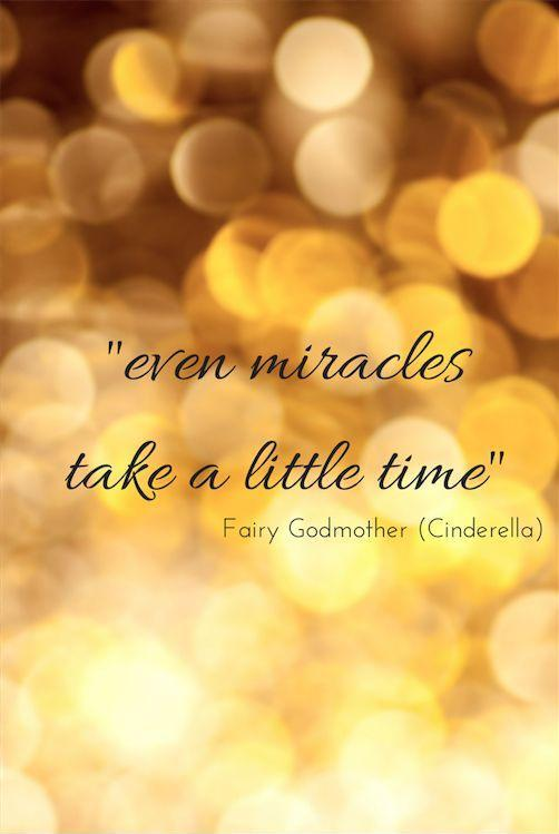 Even miracles take a little time Picture Quote #1