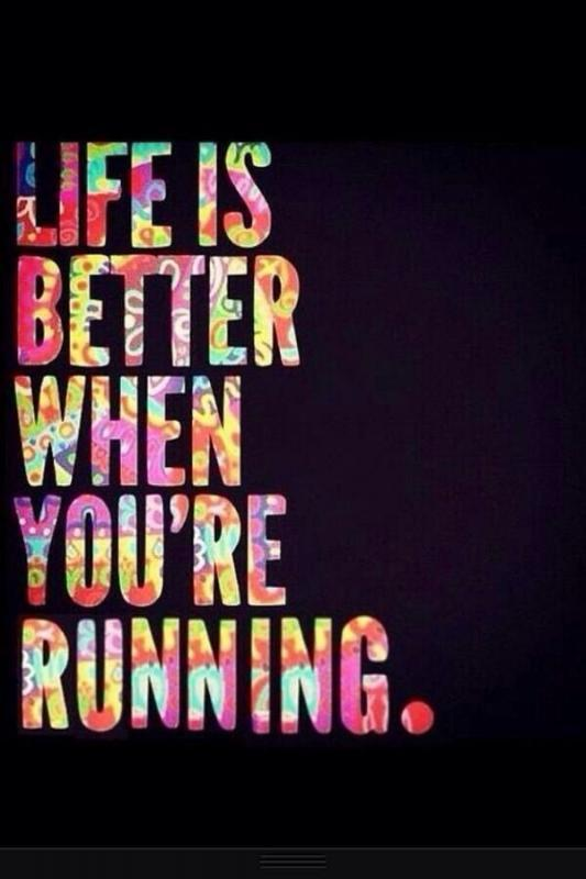 Life is better when you're running Picture Quote #1