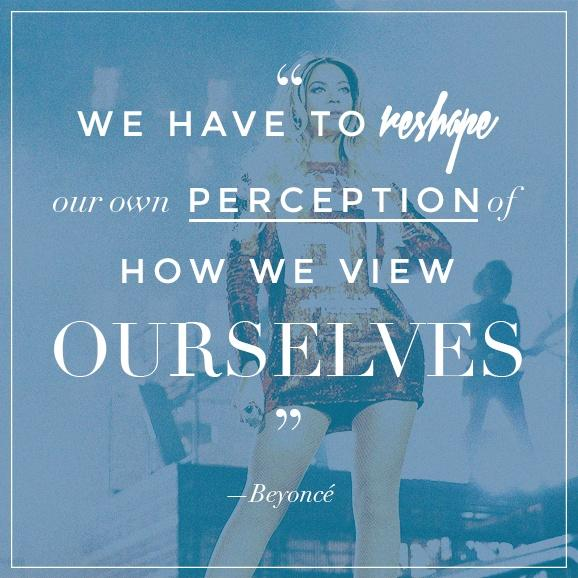 We have to reshape our own perception of how we view ourselves Picture Quote #1