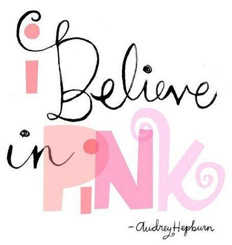 I believe in pink Picture Quote #1