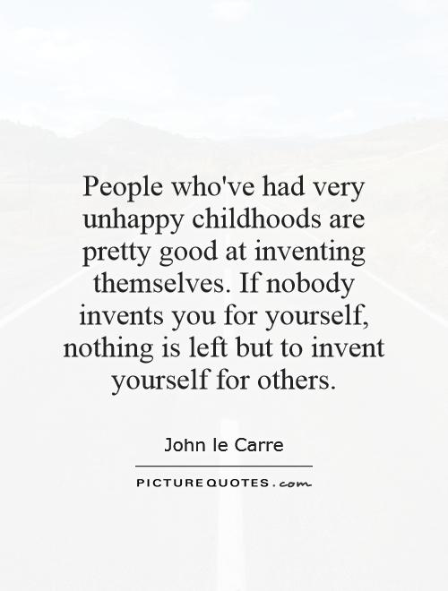 Very Unhappy Quotes People Who've Had Very Unhappy