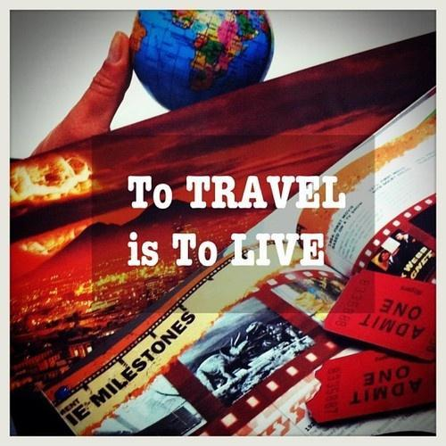 To travel is to live Picture Quote #1