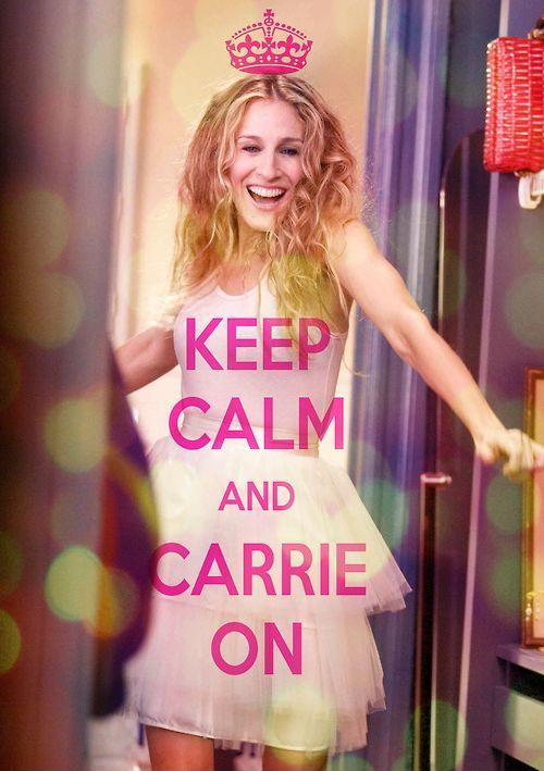 Keep calm and Carrie On Picture Quote #1