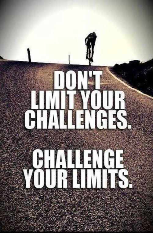 Don't limit your challenges. Challenge your limits Picture Quote #1