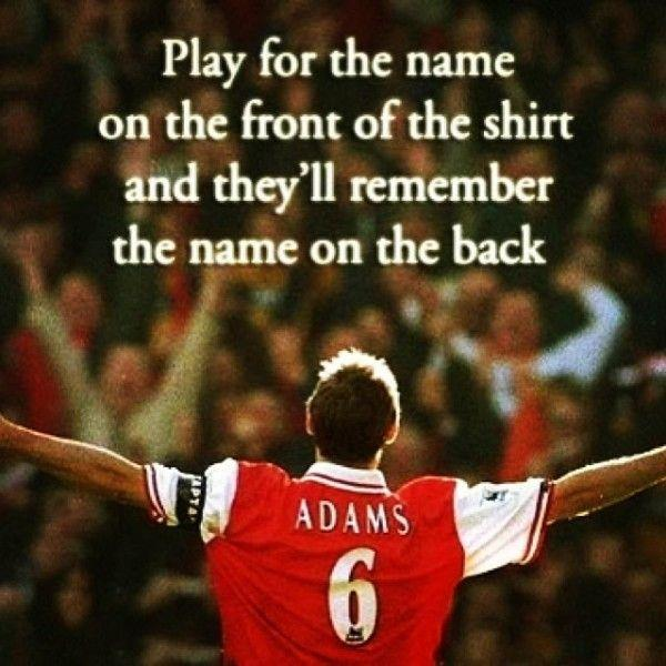 Play for the name on the front of the shirt, and they'll remember the name on the back Picture Quote #1