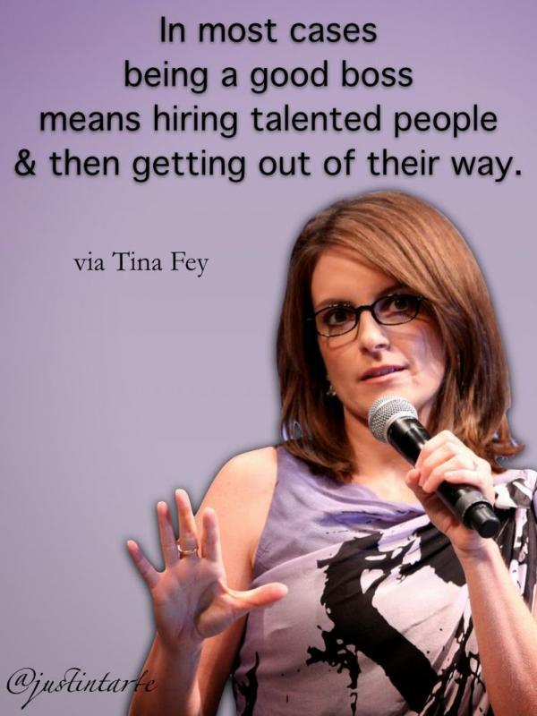 In most cases being a good boss means hiring talented people and then getting out of their way Picture Quote #1