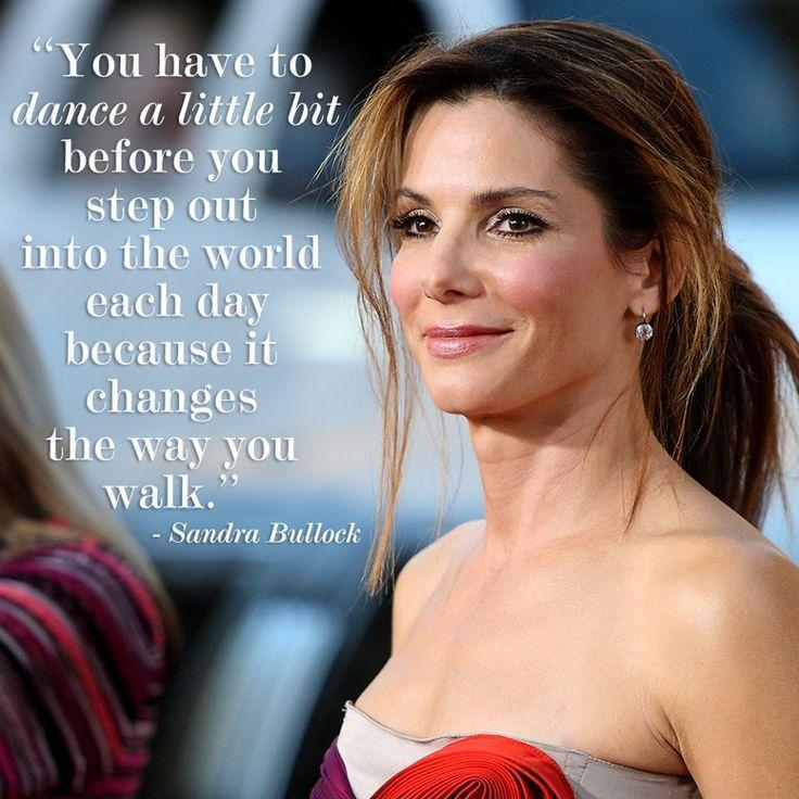 You have to dance a little bit before you step out into the world each day because it changes the way you walk Picture Quote #1
