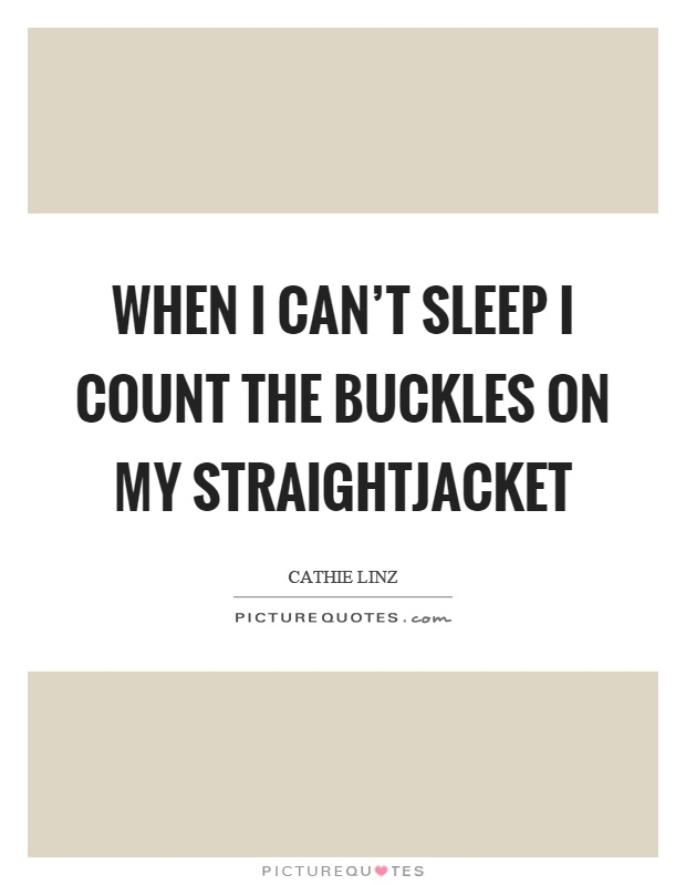 Straight Jacket Quotes