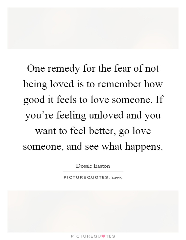 The fear of being unloved