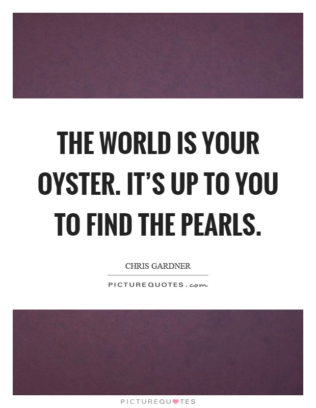 Quotes About Pearls And Friendship Beauteous Oyster Quotes  Oyster Sayings  Oyster Picture Quotes