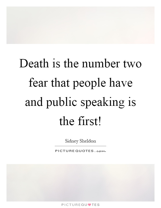 Death is the number two fear that people have and public speaking is the first! Picture Quote #1
