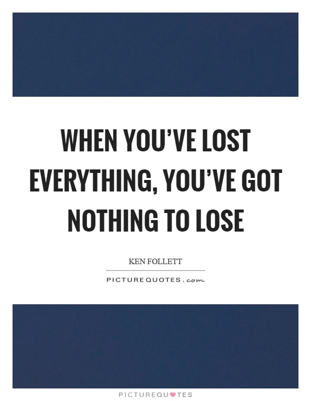 Nothing To Lose Quotes