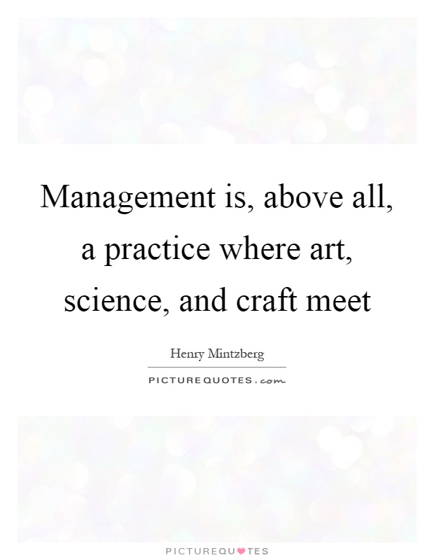 management a science or art debate Project management: cost, time and quality,  project management is the application of a collection of  the art and science.