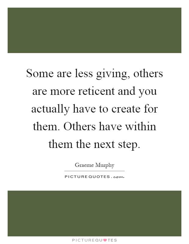 Reticent Quotes | Reticent Sayings | Reticent Picture Quotes