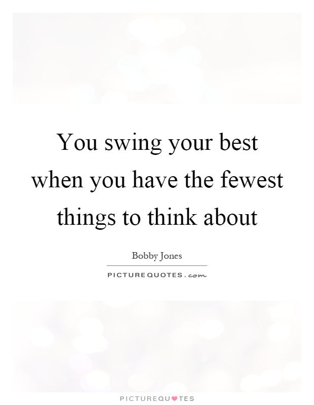 Swing Quotes Swing Sayings Swing Picture Quotes