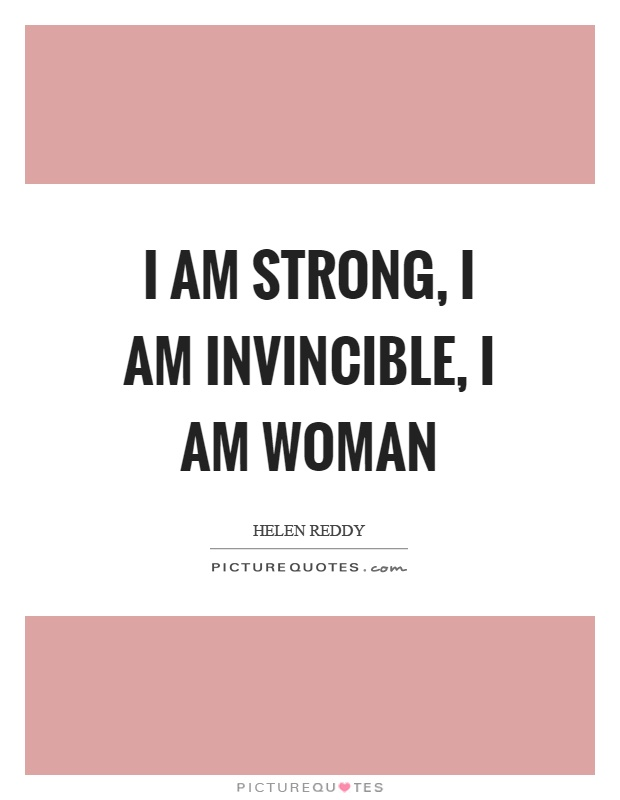 I am strong quote have hit