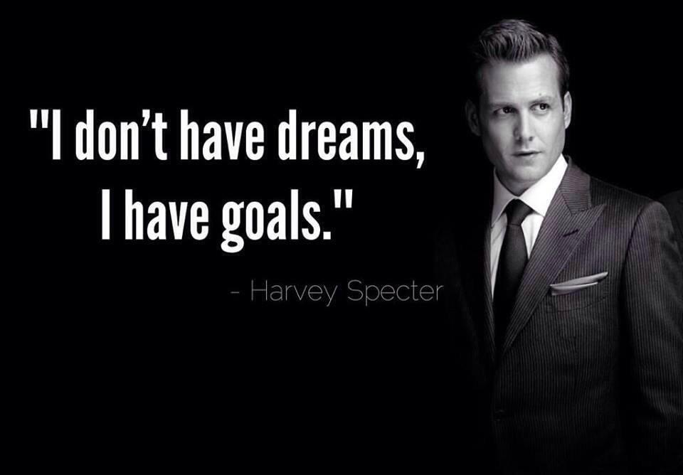 I don't have dreams, I have goals Picture Quote #1