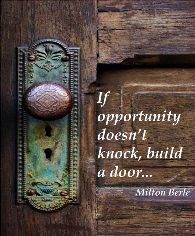 If opportunity doesn't knock, build a door Picture Quote #1