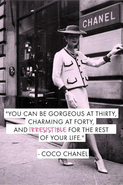 You can be gorgeous at thirty, charming at forty, and irresistible for the rest of your life Picture Quote #1