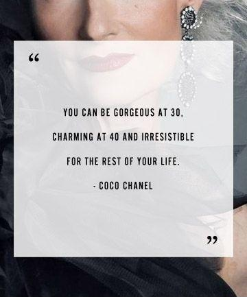 You can be gorgeous at thirty, charming at forty, and irresistible for the rest of your life Picture Quote #2
