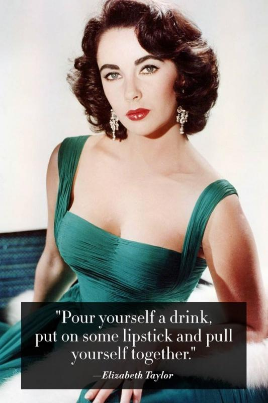 Pour yourself a drink, put on some lipstick, and pull yourself together Picture Quote #5