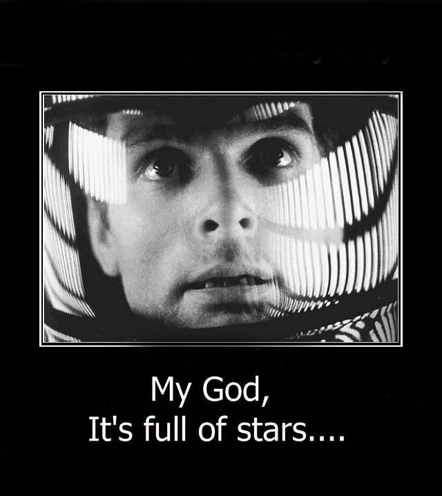 My God, it's full of stars Picture Quote #1