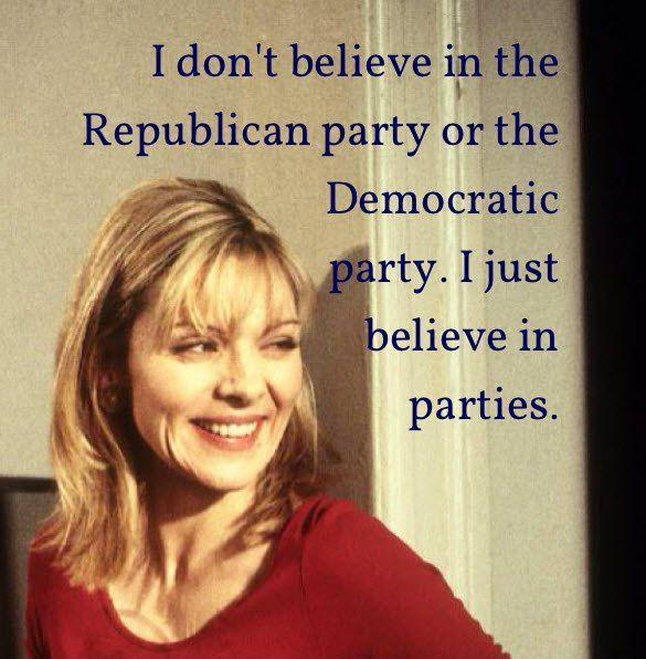 I don't believe in the Republican or the Democratic party. I just believe in parties Picture Quote #1