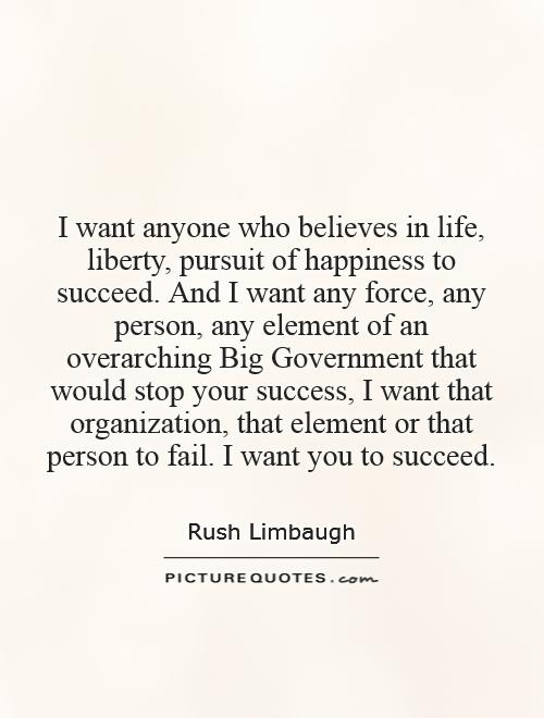 I Want Anyone Who Believes In Life Liberty Pursuit Of Picture Beauteous Life Liberty And The Pursuit Of Happiness Quote