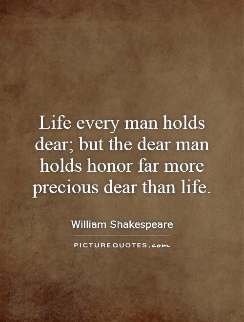 Dear life and duty