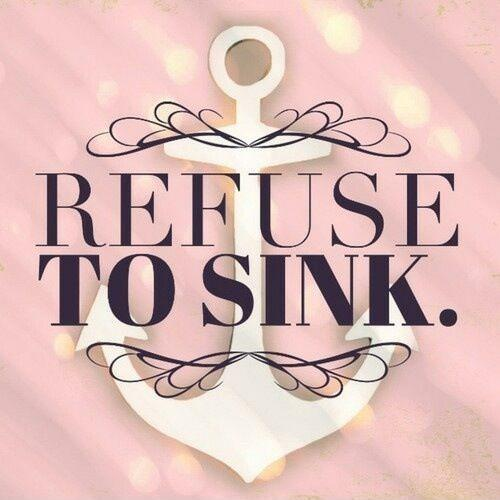 Refuse to sink Picture Quote #1