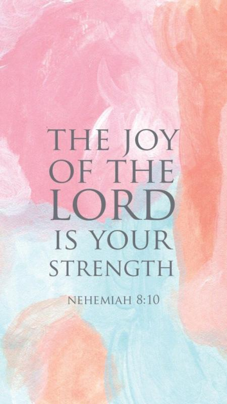 The joy of the Lord is your strength  Picture Quote #1