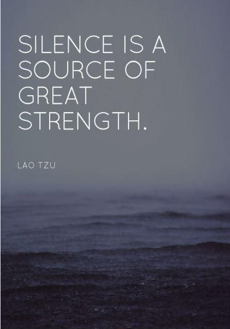 Silence is a great source of strength Picture Quote #1