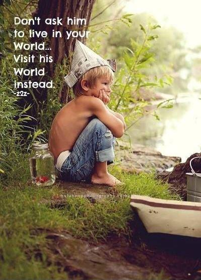 Don't ask him to live in your world, visit his world instead Picture Quote #1