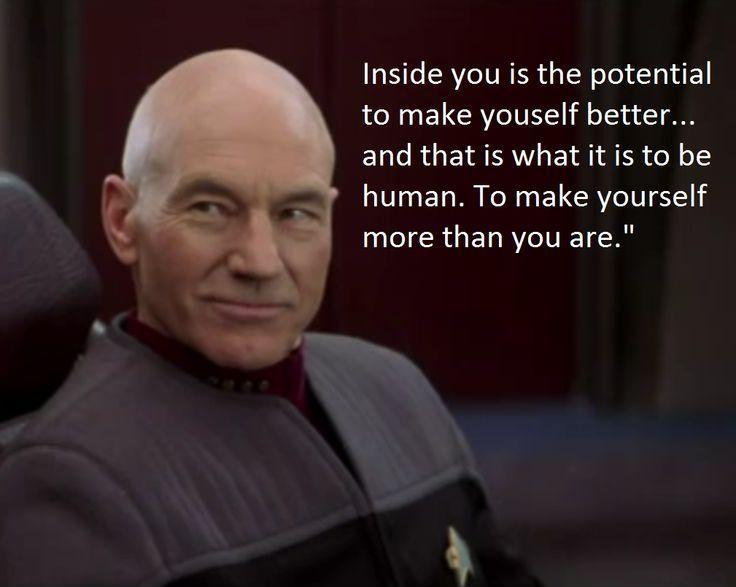 Inside you is the potential to make yourself better, and that is what it is to be human. To make yourself more than you are Picture Quote #1