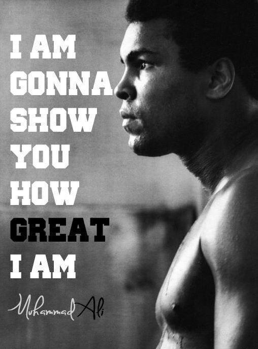 I am gonna show you how great I am Picture Quote #1