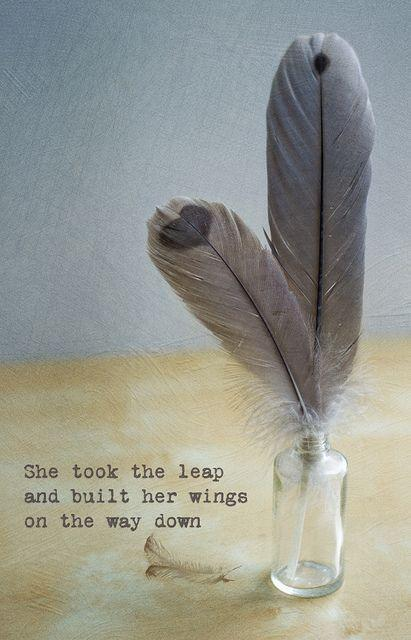 She took a leap and built her wings on the way down Picture Quote #1
