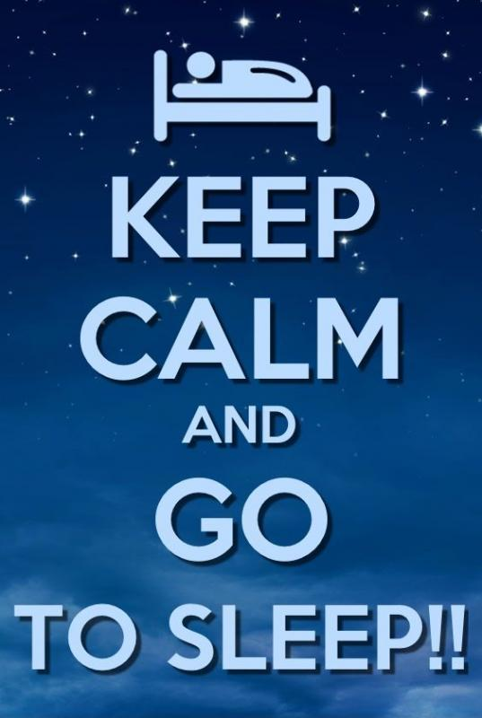 Keep calm and go to sleep Picture Quote #1